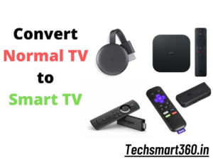 Convert Any Normal TV to Smart TV